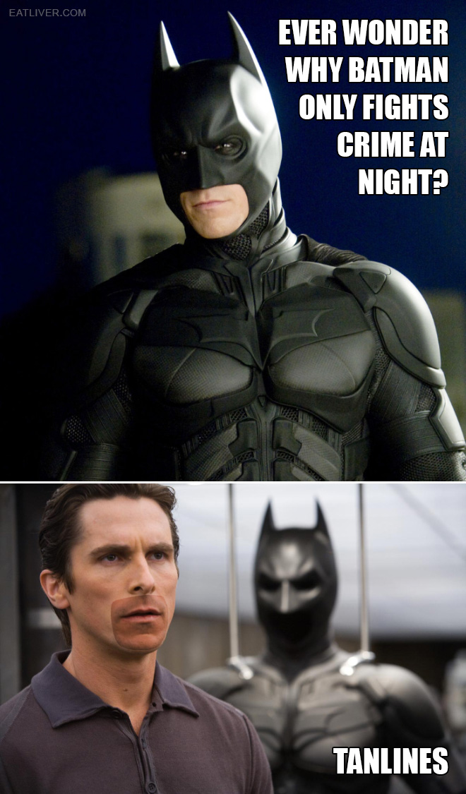 Ever wonder why he only fights crime at night?