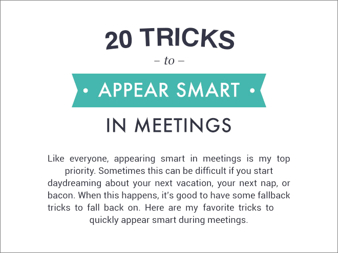 Learn to appear smart in meetings.