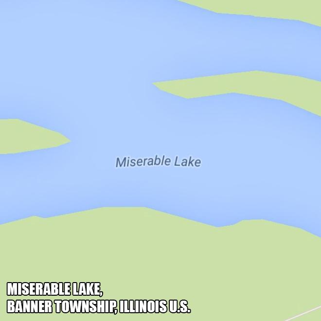 Miserable Lake.