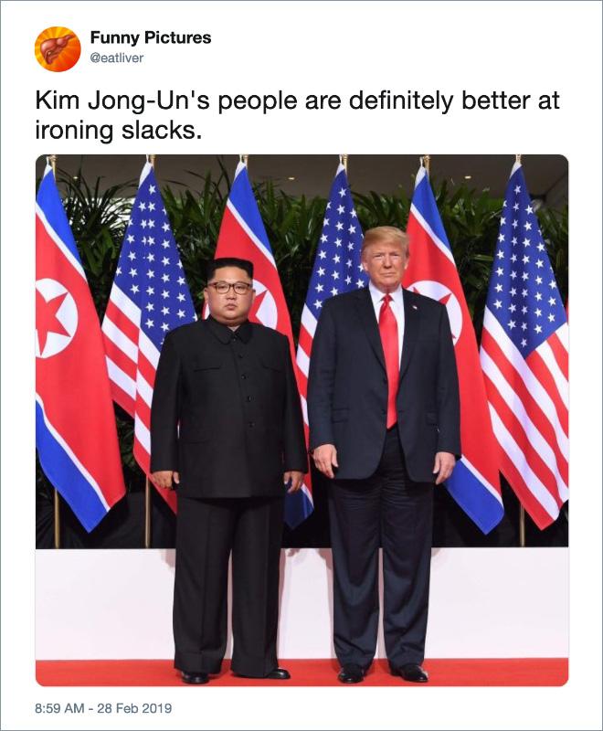 Kim Jong-Un's people are definitely better at ironing slacks.
