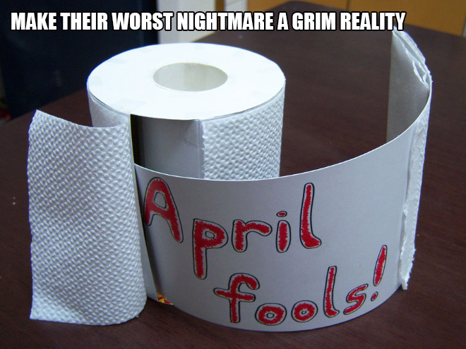 Funny April Fools' Day prank idea you should try.