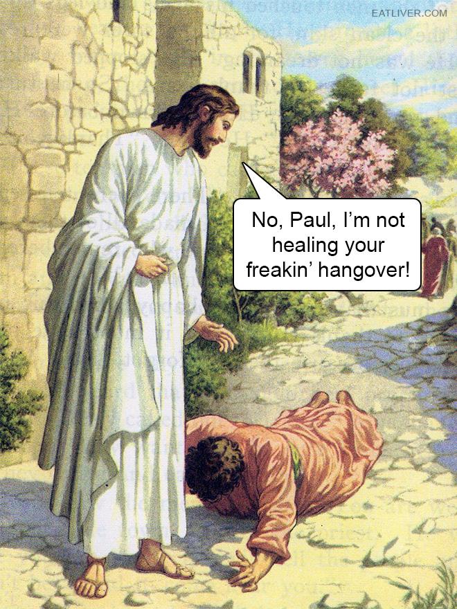 I'm not healing your freakin' hangover!