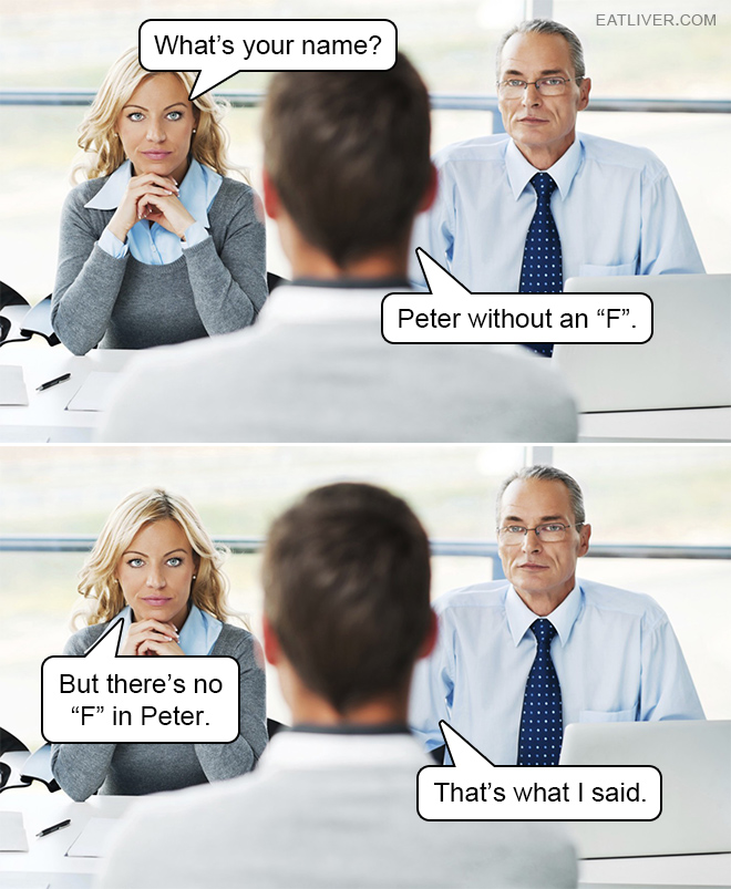 Try this in a job interview.