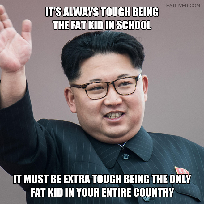 It must be extra tough being the only fat kid in your entire country.