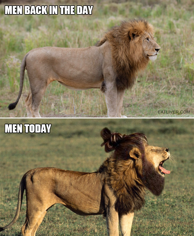 Men back in the day vs. men today.