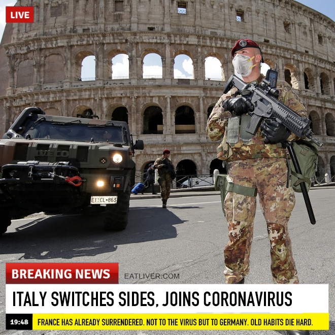Italy switches sides, joins Coronavirus.