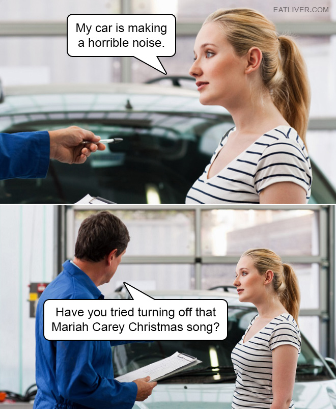Just turn off that Mariah Carey Christmas song.